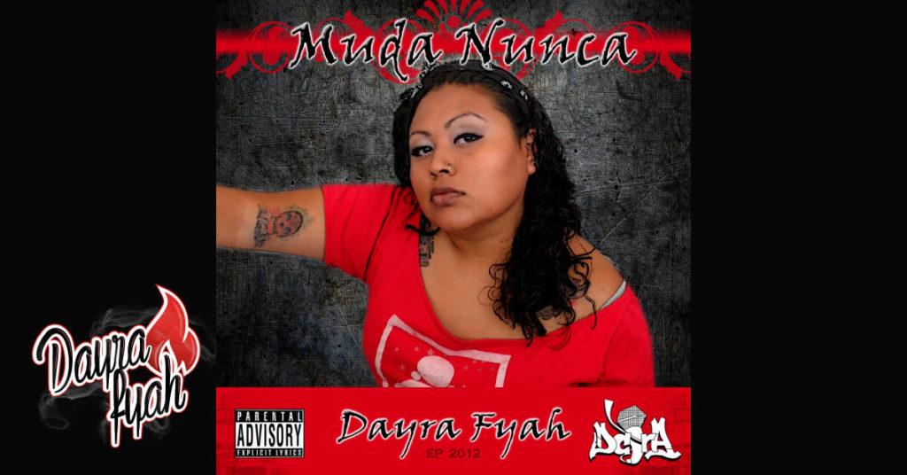 Dayra Fyah Muda Nunca - 2012